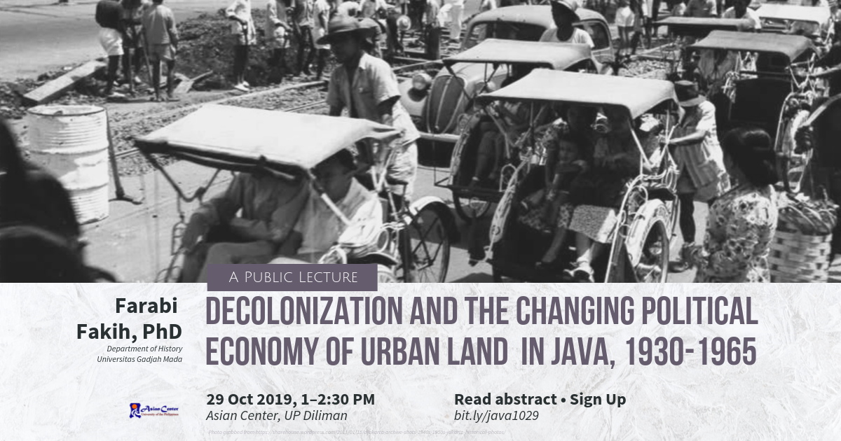 Decolonization and the Changing Political Economy of Urban Land in Java, 1930–1965 | A Public Lecture, 29 Oct