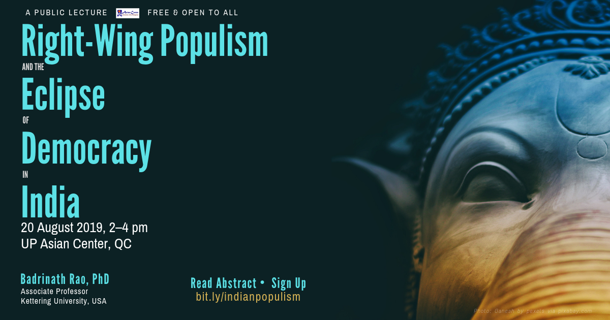 Right-Wing Populism and the Eclipse of Democracy in India: Issues and Prospects | A Public Lecture, 20 Aug 2019