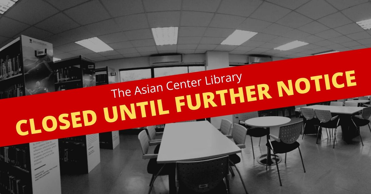 Asian Center Library Closed Covid2019