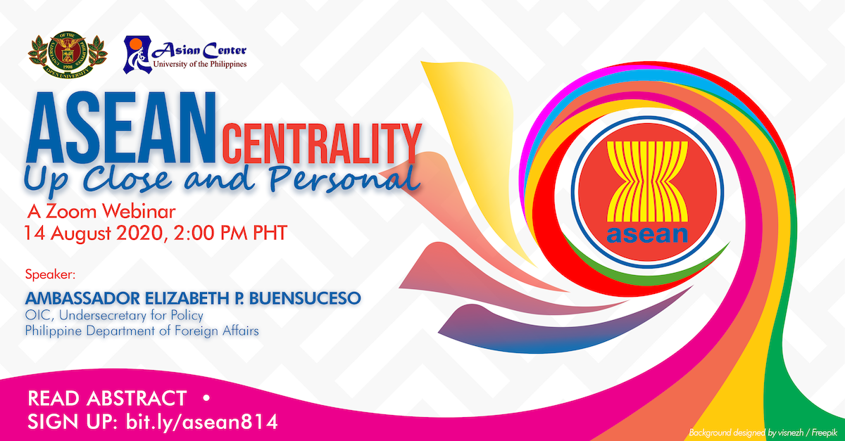 "Watch: ""ASEAN Centrality: Up Close and Personal"" Webinar with Ambassador Buensuceso"
