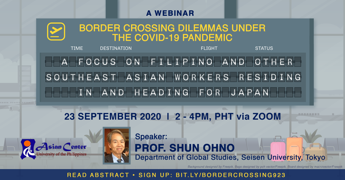 Border-Crossing Dilemmas under COVID-19: Filipino and Southeast Asian Workers Residing in and Heading for Japan | Webinar