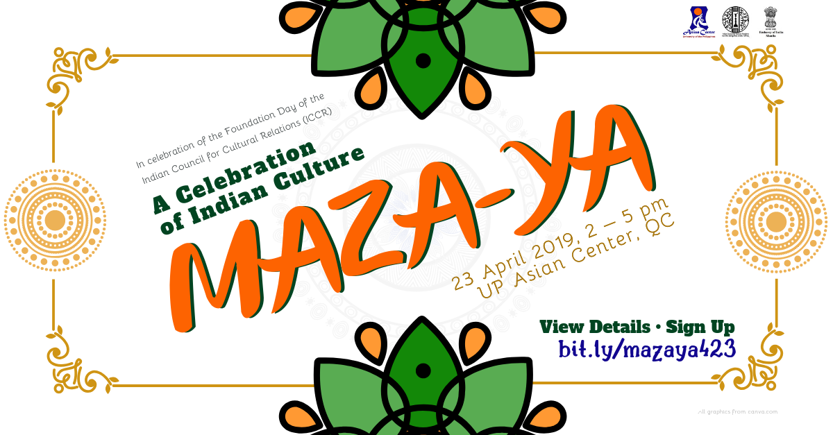 Maza-ya: A Celebration of Indian Culture @ UP Asian Center, QC